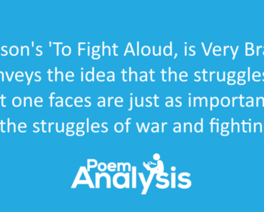 To Fight Aloud, is Very Brave by Emily Dickinson Summary