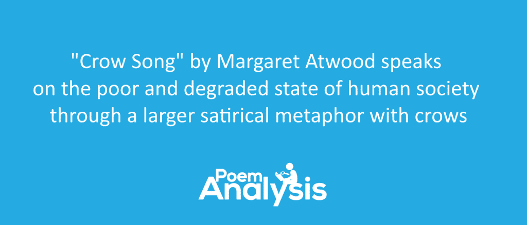 Crow Song by Margaret Atwood Summary